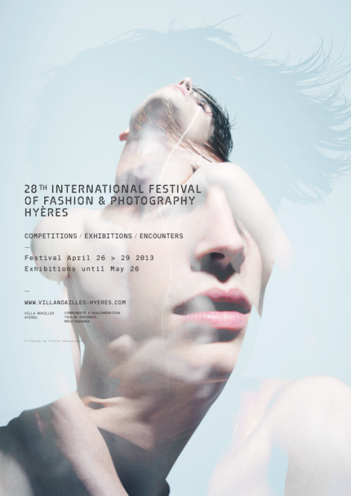 maybeitsgreat:  28th INTERNATIONAL FESTIVAL OF FASHION & PHOTOGRAPHY HYÈRES 2013