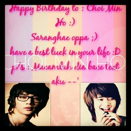 Saranghae oppa :) Happy birthday dear minho #kangtaejoon #choiminho #tothebeautifulme #salamanderguruandshadowgangs have a peaceful day dear oppa .