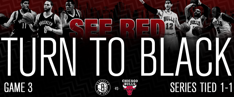 The Blackout is on tonight in Chi-City for Game 3. It's time to handle business on the hardwood.
