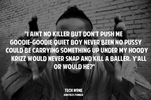 kingtb23:  Tech N9ne - Dysfunctional   these are Krizz's lyrics doe….. smfh
