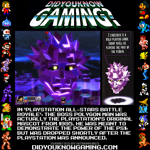 didyouknowgaming:  PlayStation All-Stars Battle Royale.  http://uk.ign.com/articles/2012/11/08/polygon-man-playstation-all-stars-final-boss