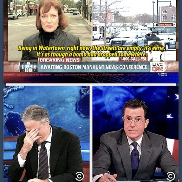 brownbetty23:  Uhhhh…. have you seen the news lady? #jonstewart #stephencolbert #cnn #boston  facepalm Indeed