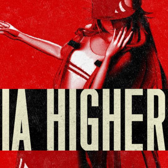 ヴァーチャルアーティストIAの最新公演 『IA MUSICAL LIVE SHOW [ARIA] -』で初披露 された、IAの英語ヴォイスによる新曲「Higher」の配信リリースが8/8(水)に決定!!LAの豪華クリエイター陣起用による、この夏を賑わすソウルフルなダンスソング!!