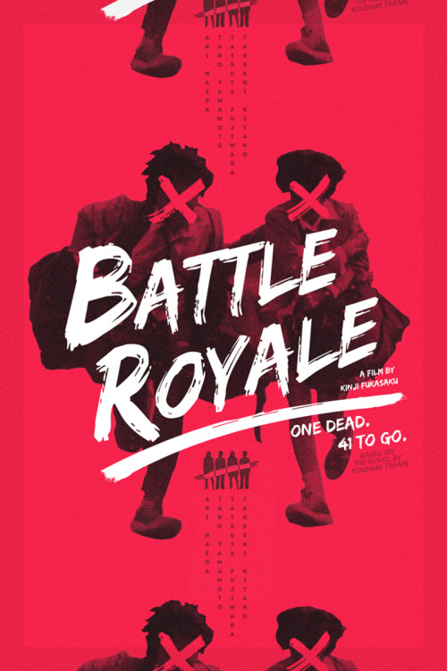 youmightfindyourself:  Battle Royale Re-Covered Film Poster Contest Winner: Keorattana Luangrathajasombat