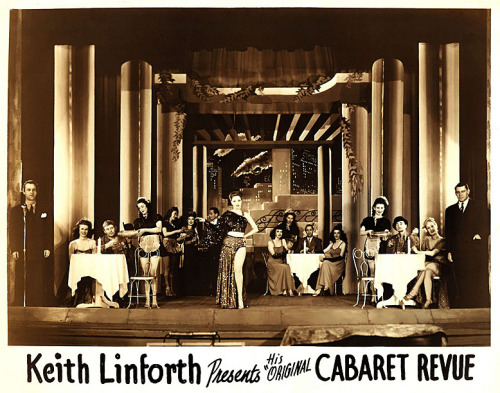 "Keith Linforth's  CABARET REVUE Keith Linforth operated a touring Burlesque company during the 40's and 50's.. This formal troupe photo features the entire cast from his ""Original CABARET REVUE"".. The photo was found in the archives of Seattle's 'RIVOLI Theatre'; where his show would've (undoubtedly) once performed.."