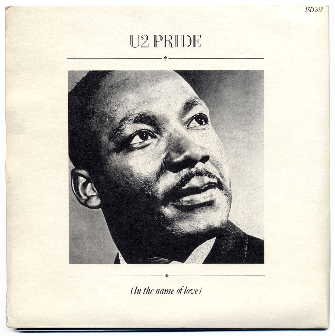 Pride (In The Name Of Love) b/w 4th Of JulyU2, Island Records/UK (1984) Back of sleeve