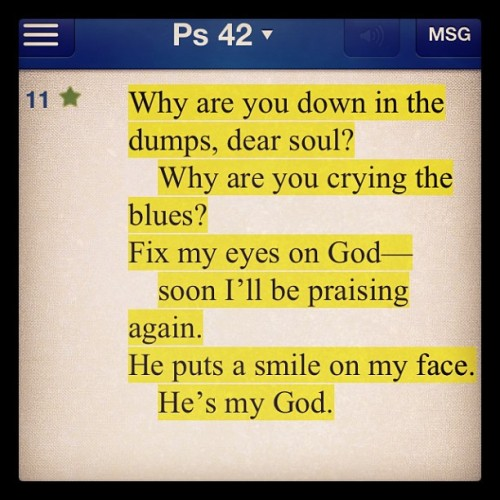 Psalm 42:11 MSG #God #bible #verse #happiness #joy #peace #psalm