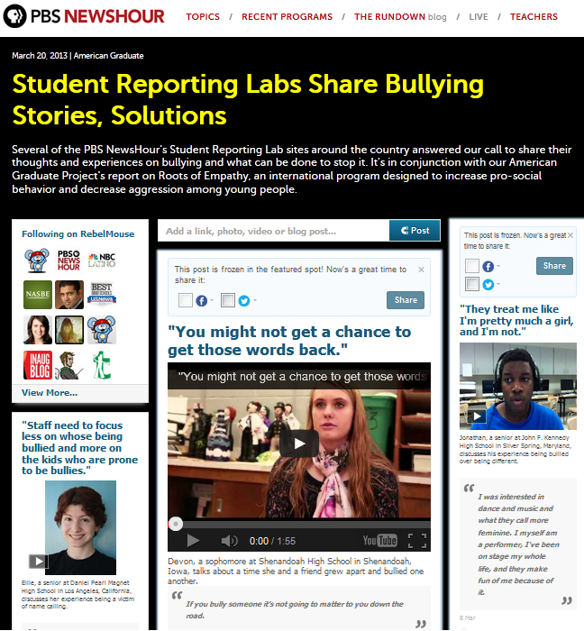 Several of the PBS NewsHour's Student Reporting Lab sites around the country answered our call to share their thoughts and experiences on bullying and what can be done to stop it. It's in conjunction with our American Graduate Project's report on Roots of Empathy, an international program designed to increase pro-social behavior and decrease aggression among young people.