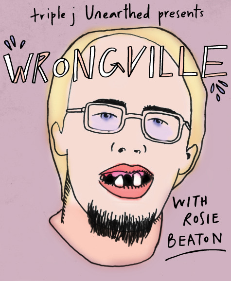 triplejunearthed:  R U ready 4 Wrongville?!~ Rosie's playing you all the wrong stuff today from 4pm AEST» http://tripj.net/MVmnRT (BE WARNED: it's gonna be NSFW!)  SO WRONG IT'S RIGHT