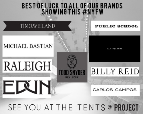 Here's to a successful NYFW for our brands also showing in The TENTS later this month. For the full Fashion Week schedule, click here.