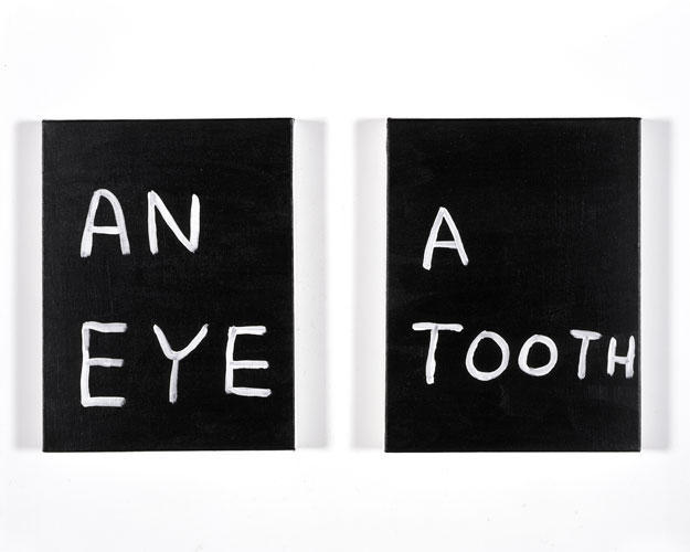 David Shrigley An Eye, A Tooth 2008 Acrylic on canvas - diptych  14 x 11 inches each