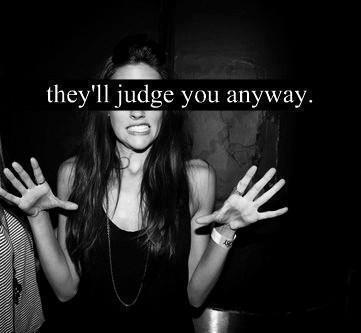 vaavaaboeem:  judge me | via Tumblr op We Heart It http://weheartit.com/entry/56262044