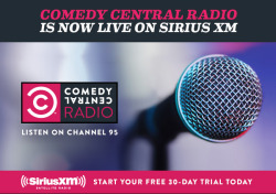 comedycentral:  Comedy Central Radio is on SiriusXM now! Click the image for a free 30-day trial.