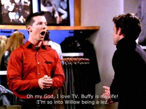 Will & Grace knows what's up.
