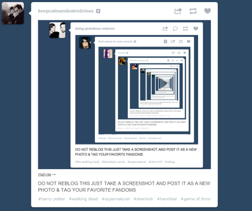 DO NOT REBLOG THIS JUST TAKE A SCREENSHOT AND POST IT AS A NEW PHOTO & TAG YOUR FAVORITE FANDOMS