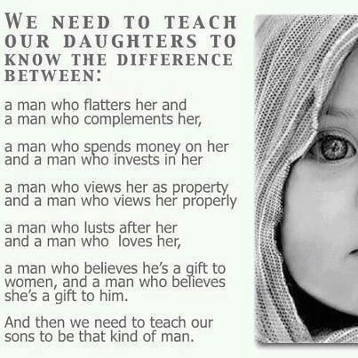 We Need to teach our daughter…