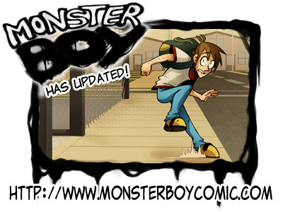 Monster Boy has updated! Updating a couple of hours early because I feel like it.