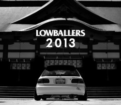 Thank you for all the Support. 2013 expanding Worldwide. - Lowballers