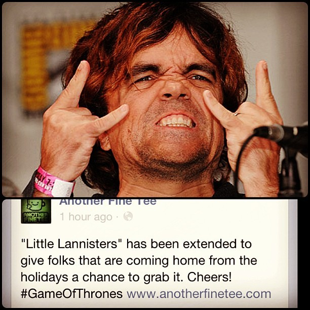 It's a Christmas miracle! My LITTLE LANNISTERS shirt is extended until Friday. Grab it at AnotherFineTee.com!