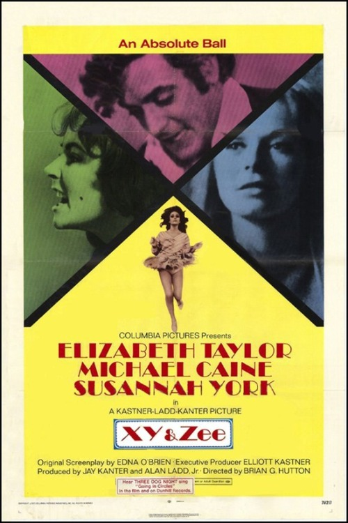 superseventies:  'X, Y & Zee' - 1972 film poster.  Love this movie
