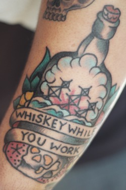 fuckyeahtattoos:  Whiskey While You Work is my mantra. Done by James E. Haynes at Stainless Studios in Dallas, TX