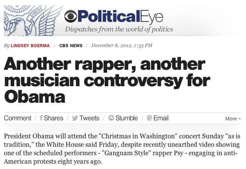 "PSY is not ""another rapper"": Why Washington journalists should leave the pop culture stuff alone In what might be an all-time low for Washington political journalism in terms of understanding cultural context, CBS News lumps PSY (he of ""Gangnam Style"") in with ""rappers"" who have caused controversy at the White House, despite a) The situation touching upon clear cultural differences between the U.S. and South Korea during a particularly poor time for relations between the two countries and b) PSY being nothing like Kanye West, who Obama once jokingly called a ""jackass."" This article also refers to a controversy involving Cee-Lo Green, who raps but is far better known to the public as a risk-taking R&B artist, and a song (""Fuck You"") in which he doesn't actually rap. Lumping PSY, who apologized for the incident and noted the incident was a product of its time, into the same boat as some stupid made-up incident with the rapper Common, is totally a misrepresentation of the situation — and an attempt to taint the president with bad press over something that happened at a time when Obama wasn't even a senator. Leave the pop culture to Tumblr, guys."
