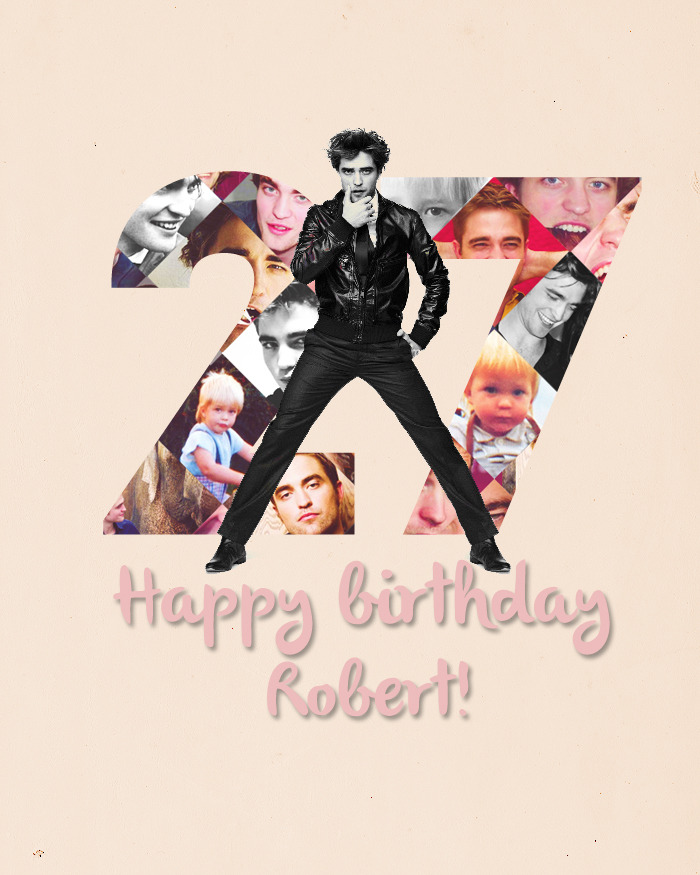 Happy 27th birthday Rob!!!