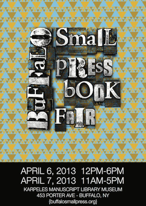 If you're in Buffalo, makes sure you attend. It's my favorite small press fair. More information available at their website.