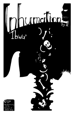 The Inhumation Mini-Comic is all drawn and ready to go. All that's left are some minor tweaks and the printing, but at this point it's pretty much in the can. So that means the site will go back to updating pretty soon. Probably not for another two weeks since the rest of this week will be final prep for the con and next week will be the con itself. Anyway, here is the cover art for the book to tide you over until then.