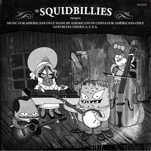 The Squidbillies Present: Music For Americans Only …  Adult Swims offering The Squidbillies Present: Music For Americans Only … as a free download. Artist include George Jones, The Jayhawks, Drive-By Truckers, Lucinda Williams, Jackyl and many more.. http://www.adultswim.com/promos/201201_squidbillies/index.html