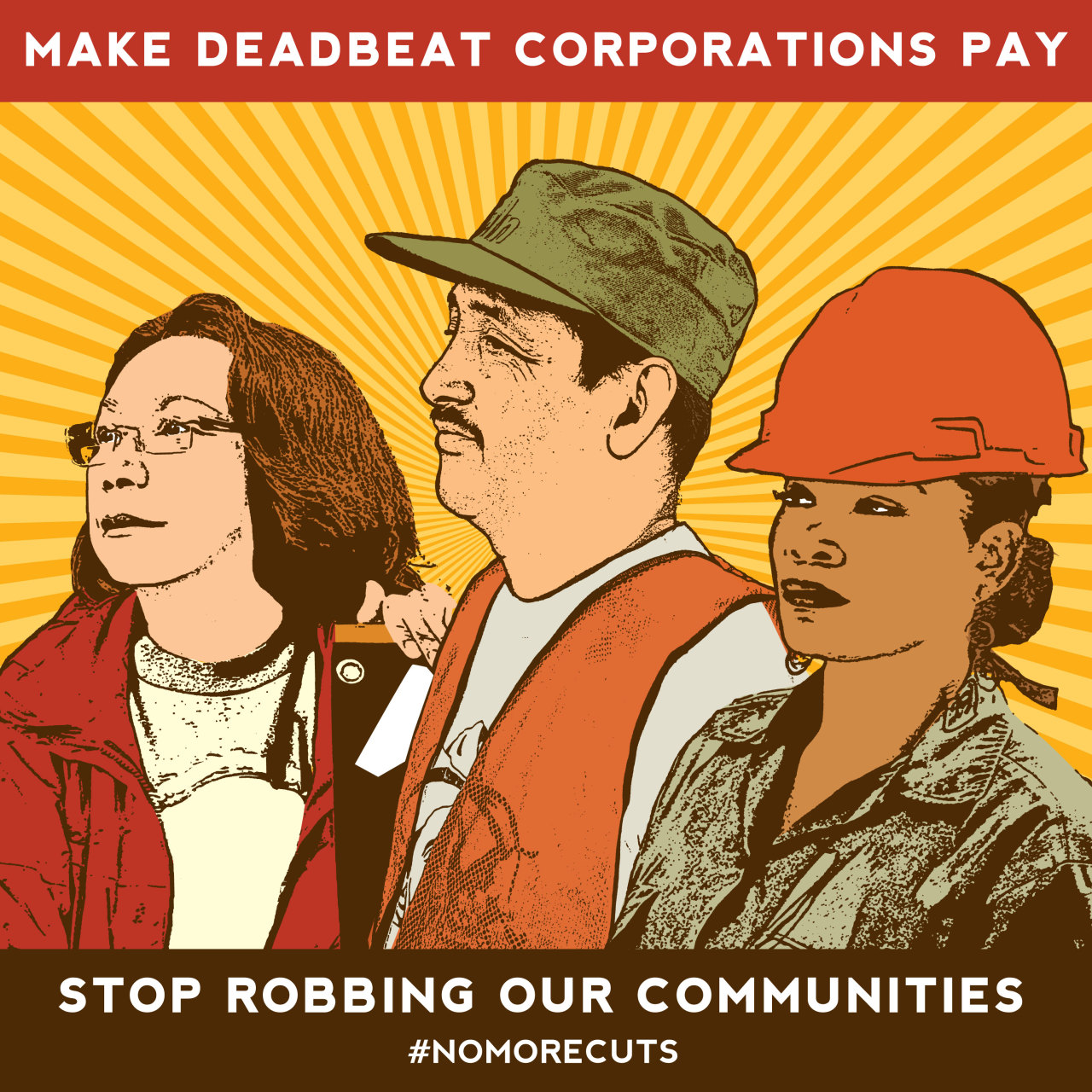 "artstrike:  Make Deadbeat Corporations Pay. Stop Robbing Our Communities. by Melanie Cervantes #nomorecuts #fiscalcliff  Our country isn't broke - It's being robbed. Stand up against cuts to vital programs and demand the wealthy pay their fair share.You've probably heard about the political game called ""The Fiscal Cliff."" But, it's actually a Fiscal Bluff — a self inflicted crisis designed to create urgency to make us believe our nation is broke and that we must cut vital programs. This is false and we won't stand for it. Corrupt billionaires, tax-dodging corporations, and those who serve them have manufactured this crisis and are refusing to pay their fair share. Join us in telling them:#NOMORECUTS.   SHARE this work with your friends and family and MAKE your own! As a creative community we can provide the tools people need to speak out and protect our most precious public programs from further deterioration."