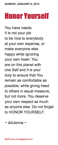 selfloveu:  Do not forget to HONOR YOURSELF. ~ dotJenna