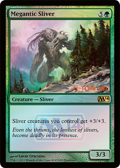 justmagicthings:  Pre-Release Promo is Megantic Sliver. Be prepared to see a lot of these ripped up…