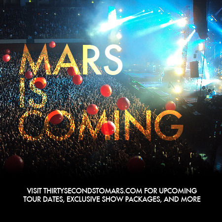 30secondstomars:  Will MARS see you on Tour this year? Visit http://thirtysecondstomars.com/ for the latest Official Tour Dates and Announcements, Adventures In Wonderland + Ticketing Information, and MORE.