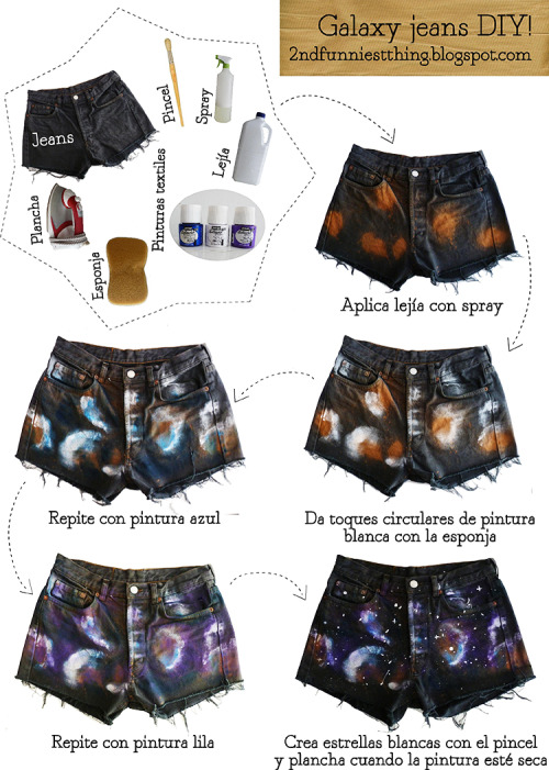DIY Bleach and Dye Galaxy Shorts Tutorial from 2nd Funniest Thing here. Lejia is bleach and remember to rinse your shorts in water and follow the instructions here.I have a lot of galaxy projects and a link to copyright free galaxy photos from NASA here: truebluemeandyou.tumblr.com/tagged/galaxy EDIT: I seriously love your comments - good or bad. They endlessly entertain me :) ohduckzor reblogged and wrote: oh god this looks awful there's no way it'll look like gal-ARE YOU KIDDING ME?!