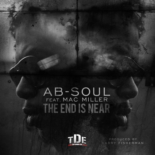 "New Music: New Music: Ab-Soul x Mac Miller - ""The End Is Near"". More smooth melodies from Mac's alter ego Larry Fisherman w/ while Ab & Mac miller come together on another track spittin flawless bars. (click here to listen)"