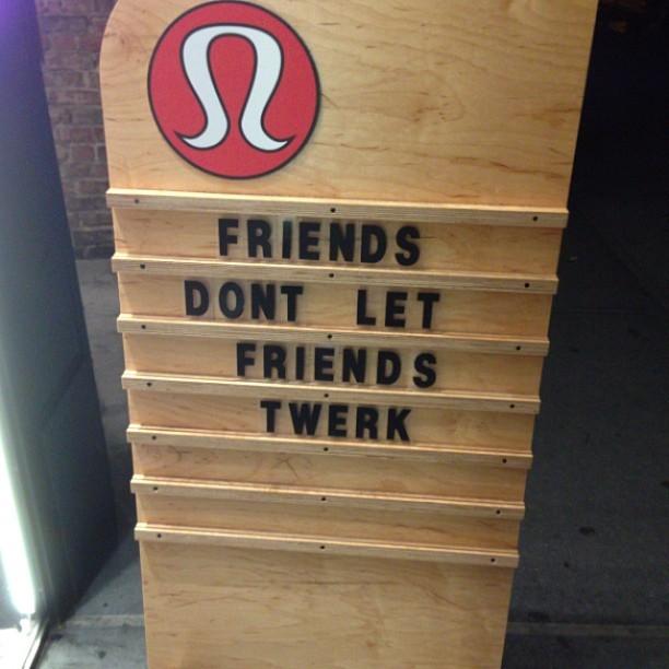 No #twerking - I agree with #lululemon #nyc #iphone #picoftheday #soho #meatpacking  (at lululemon athletica)