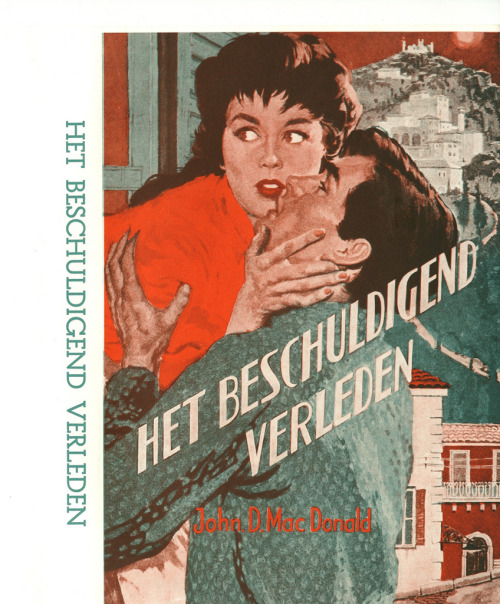 "Oh my. A John D MacDonald Dutch edition! Swoon. He's a favorite, and the early book covers in America are fantastic pulp-y art. First Dutch edition I've ever seen, this of a book called ""Death Trap"" which I haven't read in any language. Awesome Christmas eve eve surprise! Here's a whole (non-Tumblr) blog of MacDonald book cover art. Via twincovercollector & mudwerks"