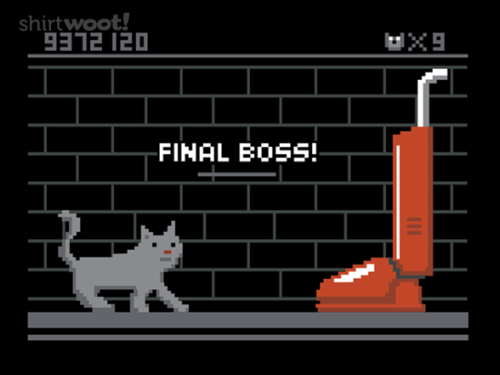 it8bit:  Final Boss!  Available for $12(USD) @ShirtWoot Created by Nathan W. Pyle (via:gamefreaksnz)  So good. Wish I could get this with an orange cat.