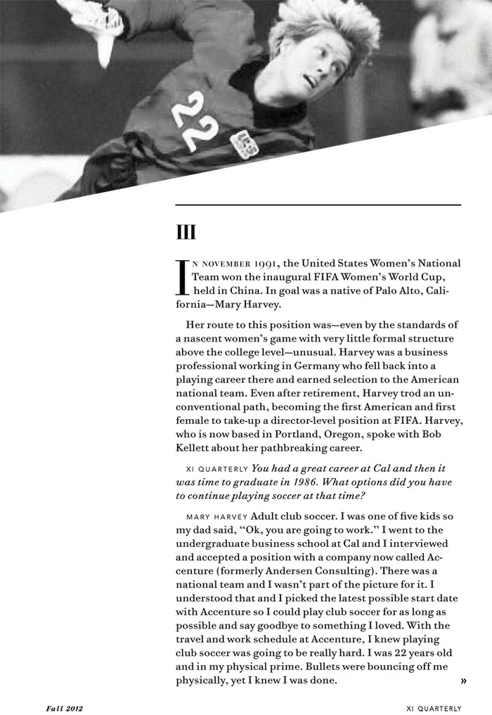 In Issue Two of XI Quarterly, former USWNT star and ex-FIFA executive Mary Harvey discusses her unique career.