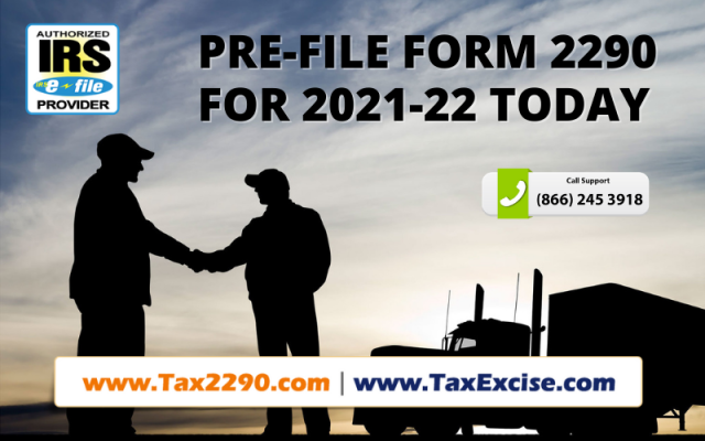 We support truckers to prefile 2290 #HVUT returns for 2021 - 22 at @tax2290. Pre filing is filing #Form2290 returns ahead of the time for the tax year 2021 - 22. Report now & pay #2290taxes in the 1st week of July while the IRS starts processing 2290s & issues Schedule 1 copies. #Form 2290 efile  #form 2290 online  #form 2290 for 2021  #form 2290 efiling  #form 2290 efile for 2021  #form 2290 online filing for 2021