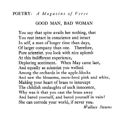 "—Wallace Stevens, Poetry, October 1932Head to The New Republic to read Helen Vendler's take on how Stevens used George Meredith's ""Modern Love"" in writing this and other poems."