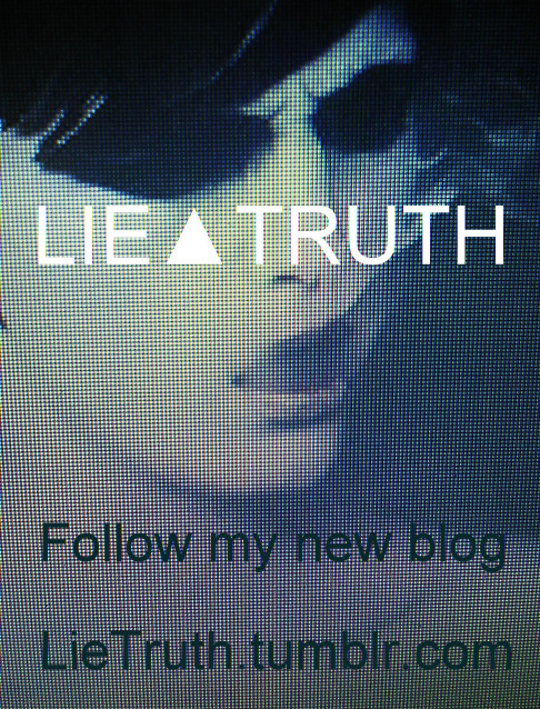 LIE▲TRUTH http://lietruth.tumblr.com     ϟ  http://lietruth.tumblr.com    ✪ http://lietruth.tumblr.com    ✚