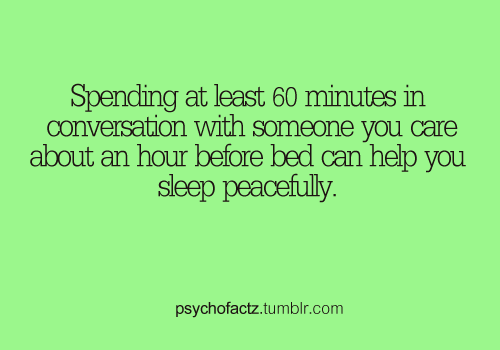 psychofactz:  More Facts on Psychofacts :)  Me. On Skype every night. I knew there was a reason why I couldn't sleep without being on skype!