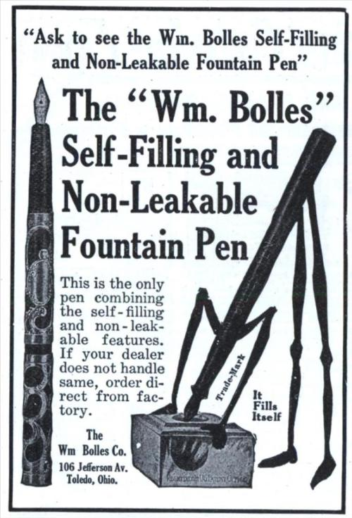 "(via ""Ask to see the Wm. Bolles Self-Filling and Non-Leakable Fountain Pen"" 