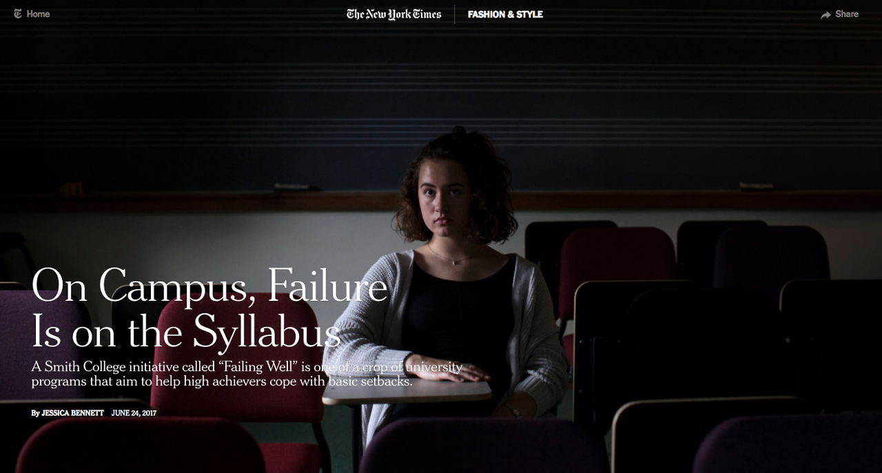 "I spent some time at Smith College learning about a program aimed at teaching students ""how to fail."" Why do college students need to learn failure? Well, lots of reasons, but among them researchers believe that a lack of ""resilience"" – or inability..."