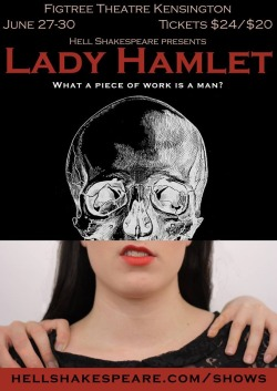 slipstreamborne:  wehaveallgotknives:  Lady Hamlet tickets are on sale OH MY GOD please come please tell your friends to come it's full of awesome talented people and I've been yelling at them for weeks and they deserve some applause  If you're in Australia and within a reasonable distance of this you should go see it because it looks AMAZING.