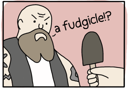 pleatedjeans:  *Fudgsicle is misspelled on purpose because it's funny when people say it that way.  @turtlesoup