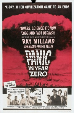 Movies I've Seen in 2012 205.  Panic in Year Zero (1962) Starring:  Ray Milland, Jean Hagen, Frankie Avalon  Director:  Ray Milland Rating: ★★★/5