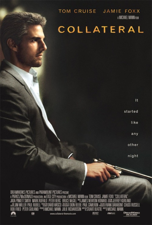 The film of the day. 15/3/13. Collateral with Jamie Foxx & Tom Cruise.